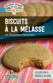 Biscuits à la Mélasse: 20 Recettes Favorites