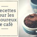 recettes au cafe